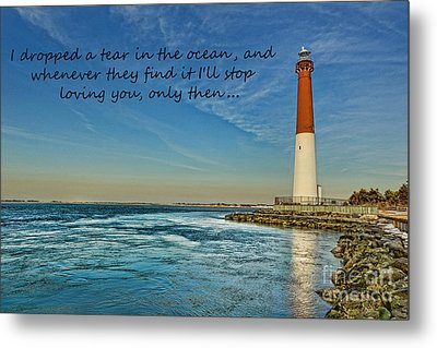 Metal Print featuring the photograph Barnegat Lighthouse Inspirational Quote by Lee Dos Santos