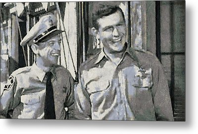 Barney Fife And Andy Taylor Metal Print by Paulette B Wright