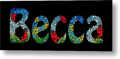 Becca - Customized Name Art Metal Print