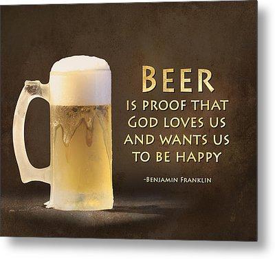 Beer Metal Print by Lori Deiter