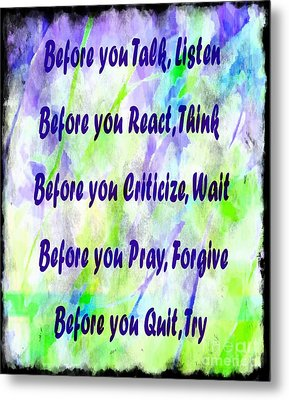 Before You Quit 2 Metal Print by Barbara Griffin