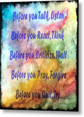 Before You Quit 3 Metal Print