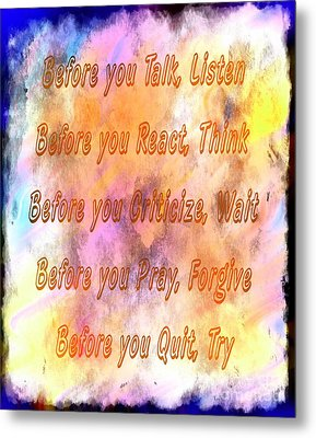 Before You Quit 4 Metal Print by Barbara Griffin