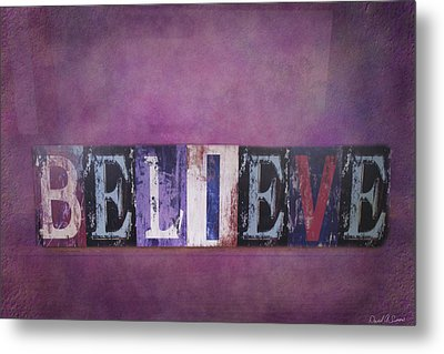 Believe Metal Print by David Simons