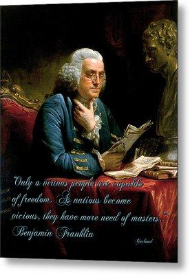 Benjamin Franklin On Freedom Metal Print by Garland Johnson