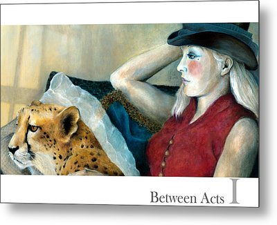 Between Acts 1 Metal Print by Katherine DuBose Fuerst