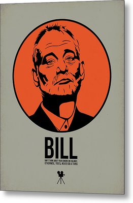 Bill Poster 3 Metal Print by Naxart Studio