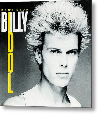 Billy Idol - Don't Stop 1981 Metal Print by Epic Rights