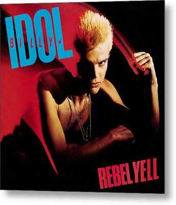 Billy Idol - Rebel Yell 1983 Metal Print by Epic Rights