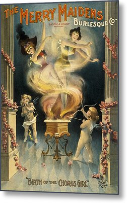 Birth Of The Chorus Girl Metal Print by Aged Pixel