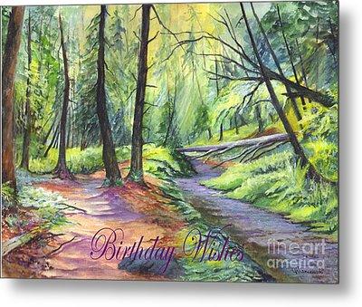 Birthday Wishes-a Woodland Path Metal Print by Carol Wisniewski