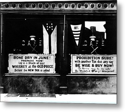 Bone Dry In June - Prohibition Sale Metal Print by Bill Cannon