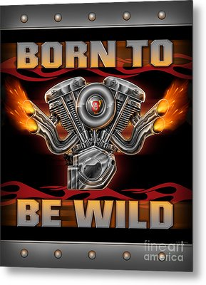 Born To Be Wild  Metal Print by JQ Licensing