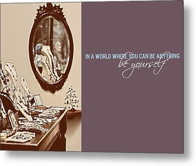 Boutique Quote Metal Print by JAMART Photography