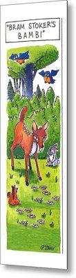 Bram Stoker's Bambi Metal Print