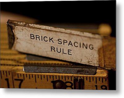 Brick Mason's Rule Metal Print by Wilma  Birdwell