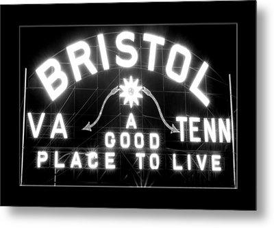 Bristol Virginia Tennesse Slogan Sign Metal Print by Denise Beverly