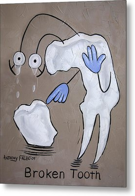 Broken Tooth Metal Print by Anthony Falbo