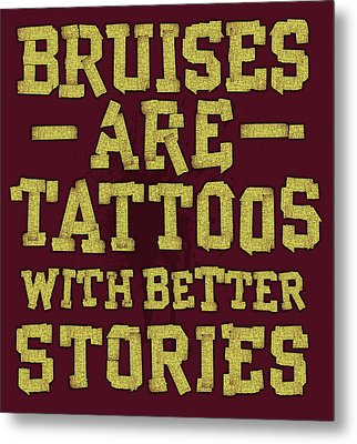 Bruises Are Tattoos Metal Print by Jim Baldwin