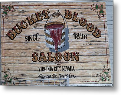 Bucket Of Blood Saloon 1876 Metal Print