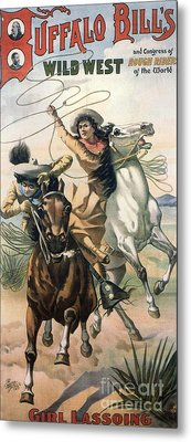 Buffalo Bill�s Wild West Show  1898 Metal Print by The Advertising Archives