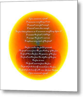 Burning Orb With Poem Metal Print by Brent Dolliver