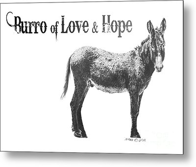 Burro Of Love And Hope Metal Print by Marianne NANA Betts