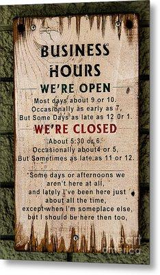 Business Hours Metal Print by Jon Burch Photography
