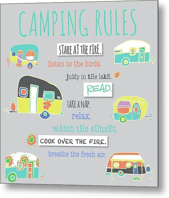 Camping Rules Metal Print by Pamela J. Wingard