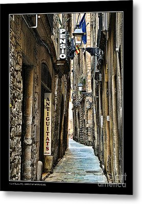 Carrer De Sant Domenec Del Call Metal Print