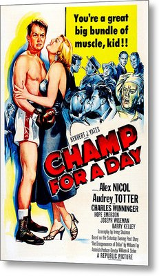 Champ For A Day, Us Poster, From Left Metal Print by Everett