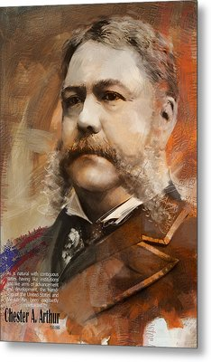 Chester A. Arthur Metal Print by Corporate Art Task Force