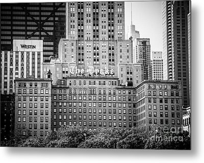 Chicago Drake Hotel In Black And White Metal Print
