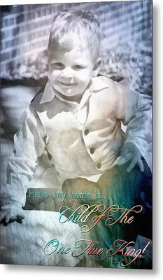Child Of The One True King Metal Print