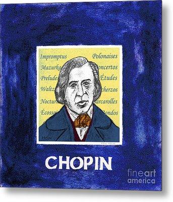 Chopin Metal Print by Paul Helm