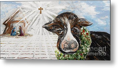 Christmas Cow - Oh To Have Been There... Metal Print by Eloise Schneider