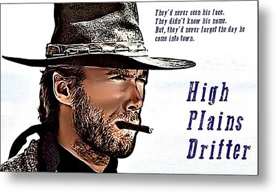 Clint Eastwood High Plains Drifter Metal Print by James Griffin