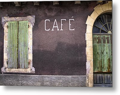 Closed Cafe In South-west France Metal Print by Georgia Fowler