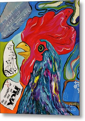 Metal Print featuring the mixed media Cock-a-doodle-do by Janice Rae Pariza