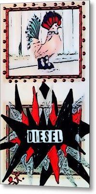 Metal Print featuring the digital art Cock Diesel by Lisa Piper