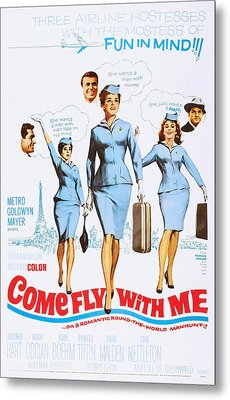 Come Fly With Me, Us Poster, From Left Metal Print by Everett