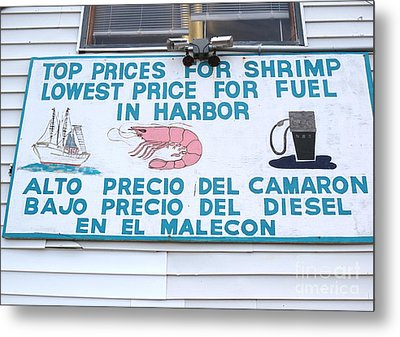 Commercial Shrimp Business In Ft Myers Florida Posted Sign Metal Print by Robert Birkenes