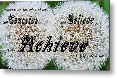Conceive Believe Achieve Metal Print by Barbara Griffin