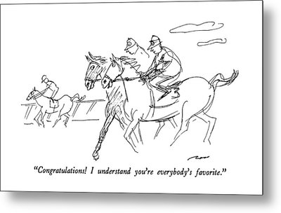 Congratulations!  I Understand You're Everybody's Metal Print by Al Ross