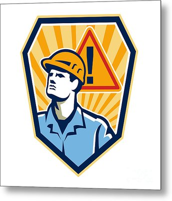 Contractor Construction Worker Caution Sign Retro Metal Print by Aloysius Patrimonio