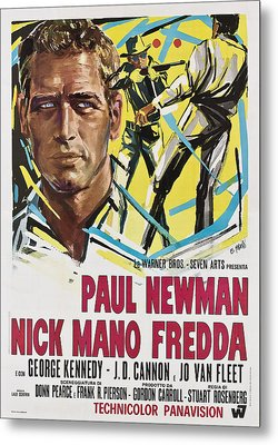 Cool Hand Luke Aka Nick Mano Fredda Metal Print by Everett