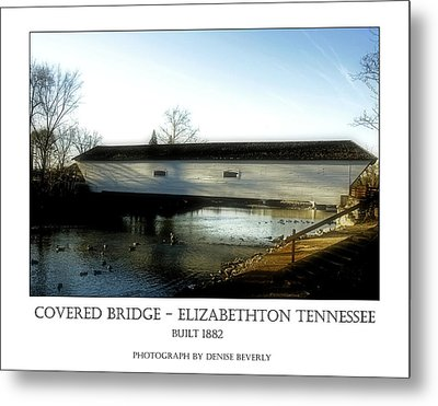 Covered Bridge - Elizabethton Tennessee Metal Print