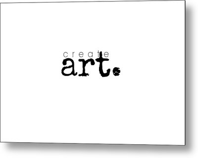 Create Art Metal Print