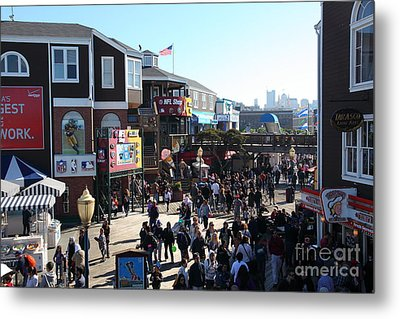 Crowds At Pier 39 San Francisco California 5d26127 Metal Print by Wingsdomain Art and Photography