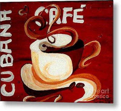 Cubana Cafe Metal Print